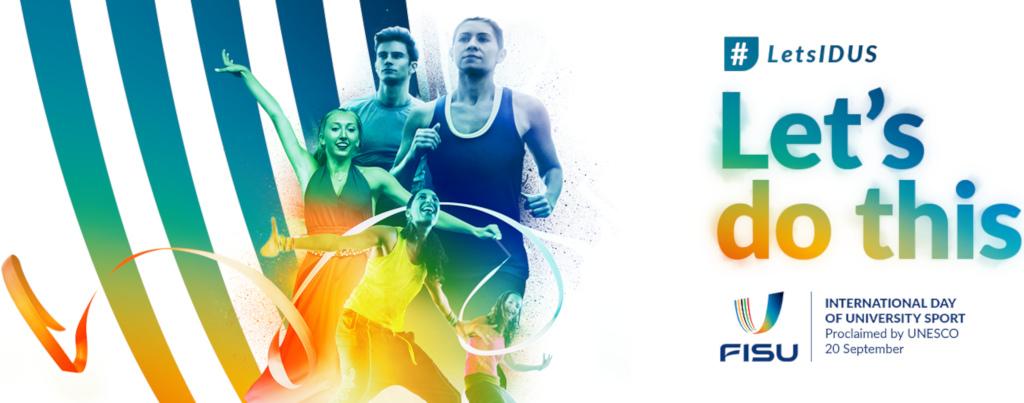 International Day of University Sport #LetsIDUS